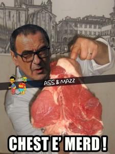 Ass e Mazz A Sarri non piace la bistecca Fiorentina