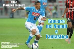 Allan fantastico giocare nel Napoli