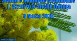 8 Marzo: L' Azzurro è anche Donna !